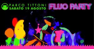 Fluo Party @ Parco Tittoni Desio | Desio | Lombardia | Italia