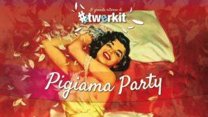 All' UnaeTrentacinqueCirca di Cantù  : Il grande Pigiama Party di #Twerkit a Cantù • @ All'Una e Trentacinque Circa | Cantù | Lombardia | Italia