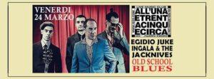 All' UnaeTrentacinqueCirca di Cantù  : EGIDIO JUKE INGALA & THE JACKNIVES @ All'Una e Trentacinque Circa | Cantù | Lombardia | Italia