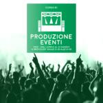 Spazio Tribù : CORSO DI PRODUZIONE EVENTI - V Edizione @ Spazio Tribù   Cantù   Lombardia   Italia