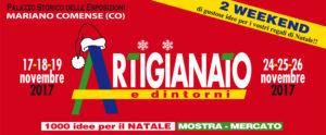 BENVENUTI IN ARTIGIANATO E... DINTORNI, 1000 IDEE PER IL NATALE @ Palazzo Storico delle Esposizioni | Mariano Comense | Lombardia | Italia
