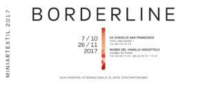 MINIARTEXTIL 2017 | BORDERLINE @ EX CHIESA DI SAN FRANCESCO | Como | Lombardia | Italia