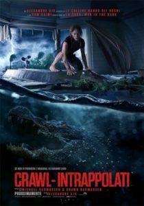 Crawl - Intrappolati @ Cinelandia Arosio | Arosio | Lombardia | Italia