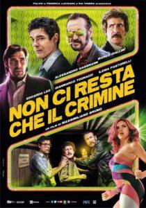 Non ci resta che il crimine @ Cinelandia Arosio | Arosio | Lombardia | Italia