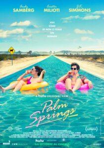 Palm Springs - Vivi come se non ci fosse un domani @ Cinelandia Arosio | Arosio | Lombardia | Italia