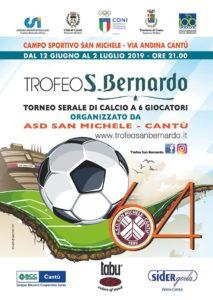 Trofeo S. Bernardo | 64° Torneo serale di calcio - Quarti di Finale @ Campo Sportivo San Michele | Cantù | Lombardia | Italia