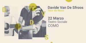 Davide Van De Sfroos   COMO @ Teatro Sociale di Como   Como   Lombardia   Italia