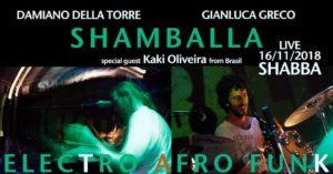 Shamballa live - Electro Afro Funk night @ Shabba Club | Cantù | Lombardia | Italia