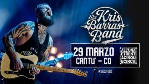 Kris Barras Band live all'1e35circa - Cantù @ All'unaetrentacinquecirca | Cantù | Lombardia | Italia