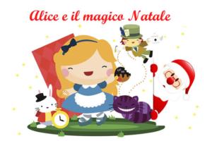 Alice e il Magico Natale | La Casa di Babbo Natale Cantù @ La Casa di Babbo Natale Cantù | Cantù | Lombardia | Italia