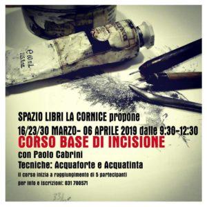 Corso base di incisione con Paolo Cabrini @ Spazio Libri La Cornice