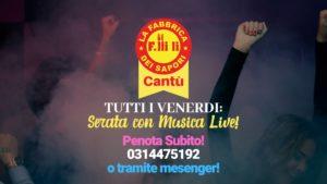 Cena con Musica Dal Vivo! @ La Fabbrica dei Sapori | Cantù | Lombardia | Italia