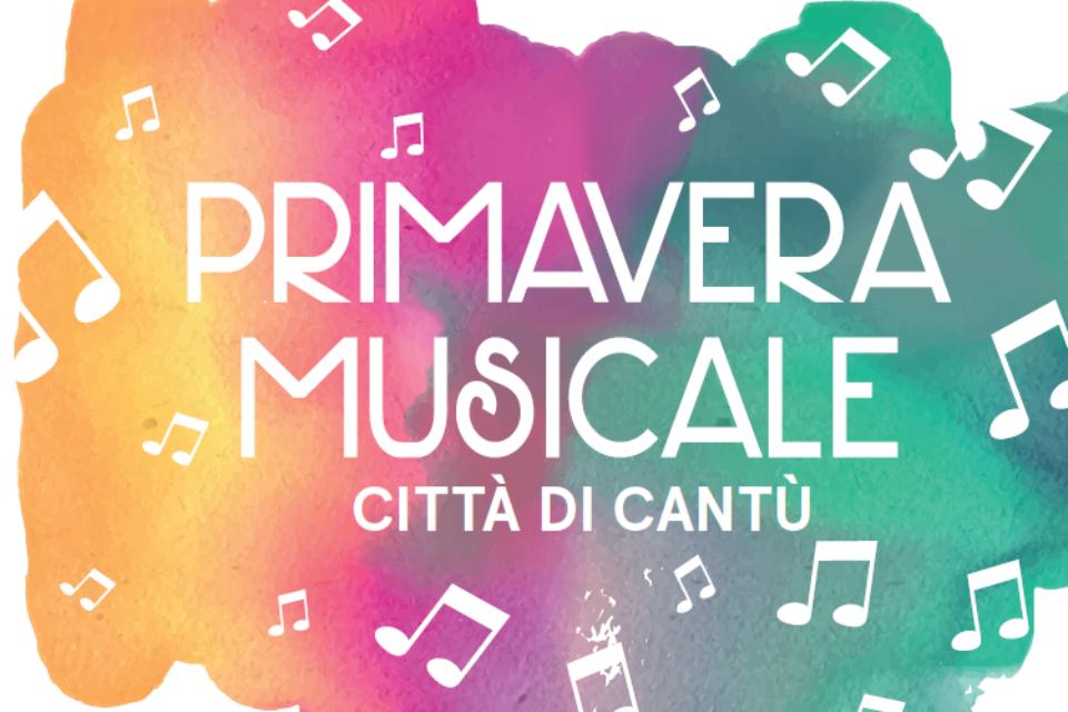 Primavera Musicale | Città di Cantù - dal 1 maggio al 21 giugno 2019
