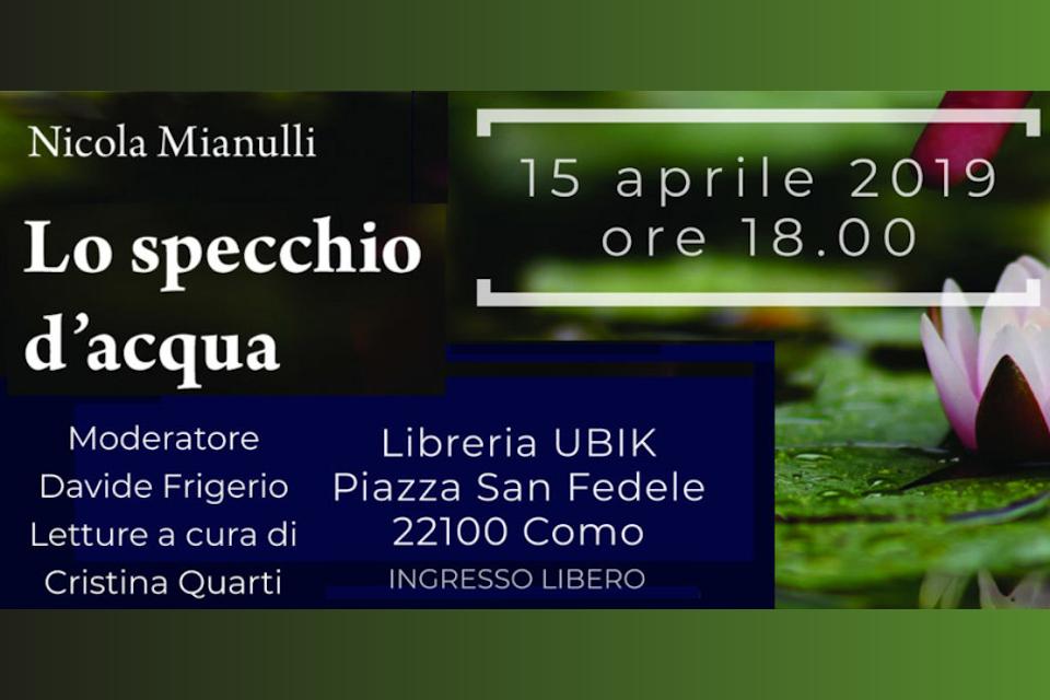 """Presentazione pubblica del libro """"Lo specchio d'acqua"""" di Nicola Mianulli"""