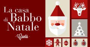 La Casa di Babbo Natale a Cantù @ Villa Calvi - Cantù