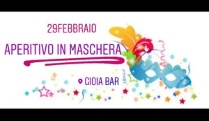 Aperitivo di Carnevale al @gioia @ Gioia bar