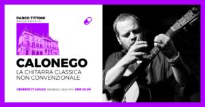 Parco Tittoni :   Calonego ■ La Chitarra Non Convenzionale @ Parco Tittoni