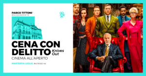 Parco Tittoni :  Cena con Delitto ,Cinema all'aperto @ Parco Tittoni