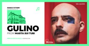 Parco Tittoni :   Gulino - from Marta sui Tubi @ Parco Tittoni