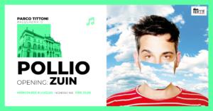 Parco Tittoni : Pollio + Zuin @ Parco Tittoni